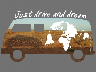 Just drive and dream sticker